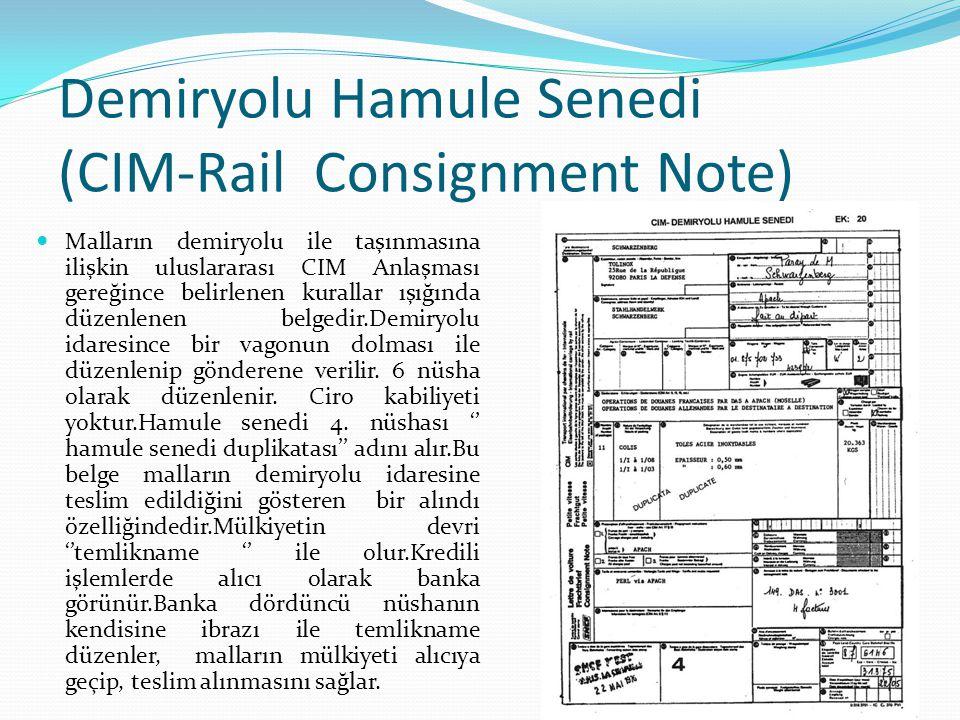 Demiryolu Hamule Senedi (CIM-Rail Consignment Note)
