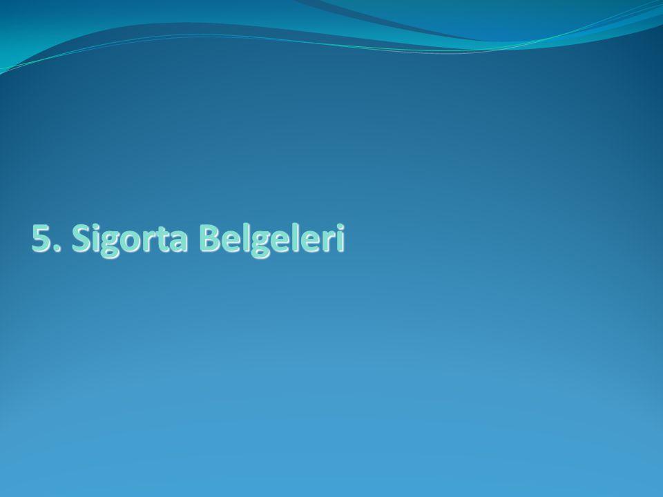 5. Sigorta Belgeleri
