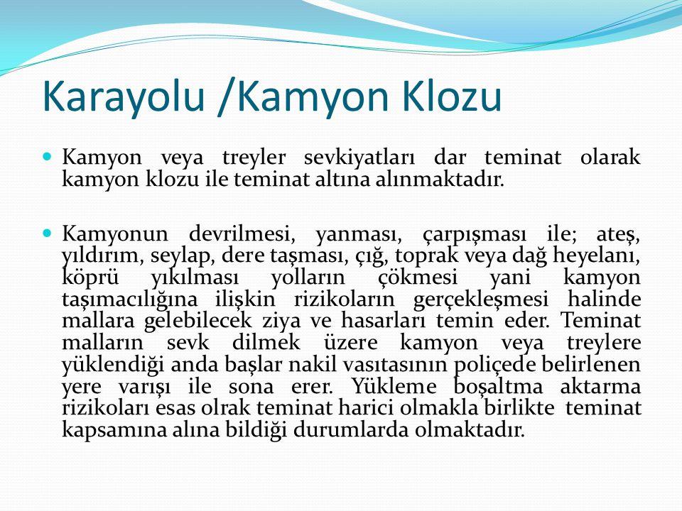 Karayolu /Kamyon Klozu
