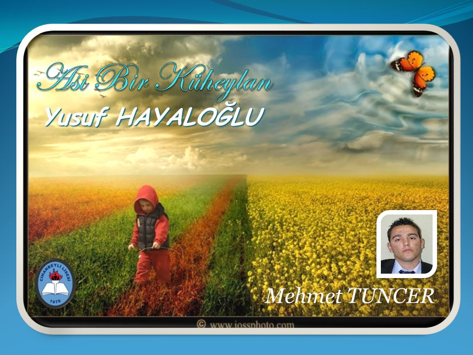 Asi Bir Küheylan Yusuf HAYALOĞLU Mehmet TUNCER
