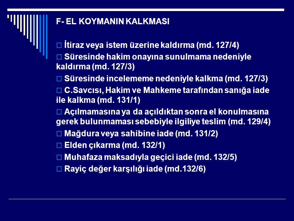 F- EL KOYMANIN KALKMASI
