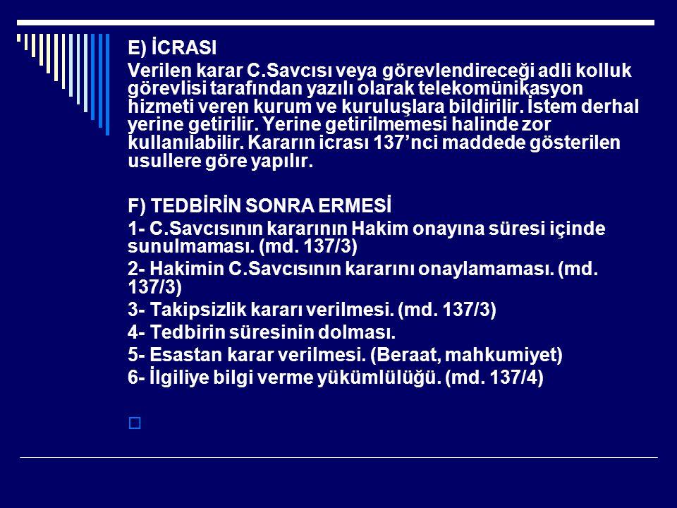 E) İCRASI