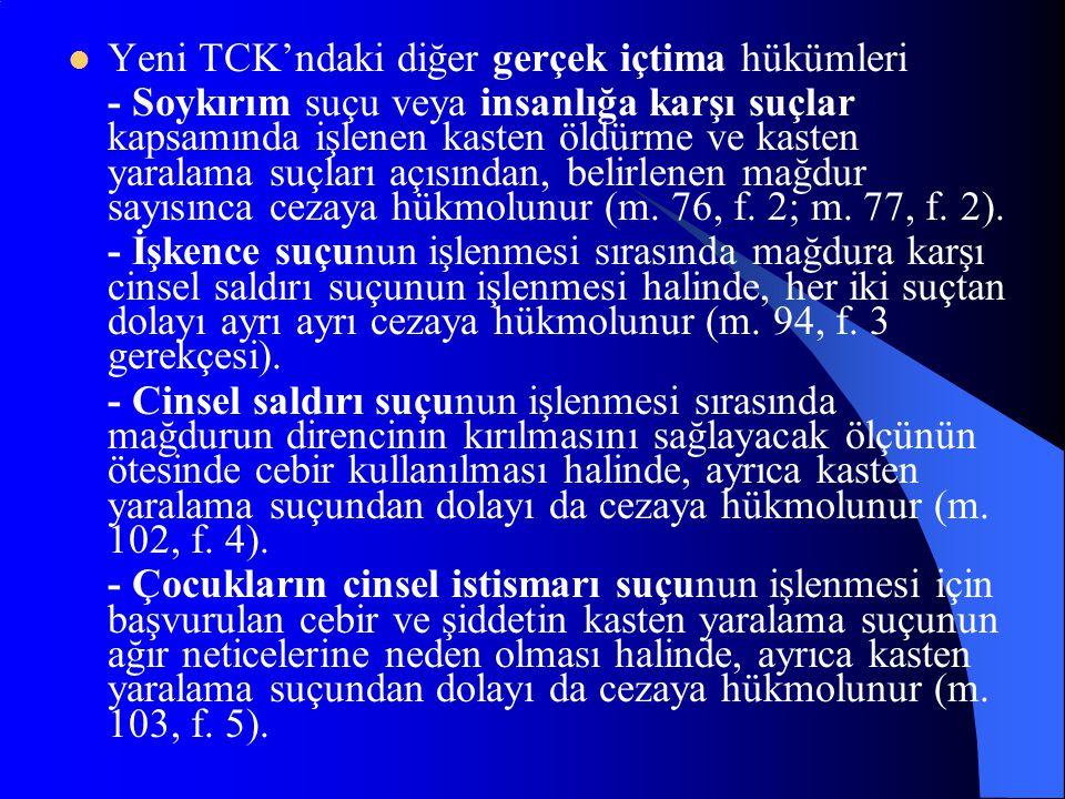 Yeni TCK'ndaki diğer gerçek içtima hükümleri