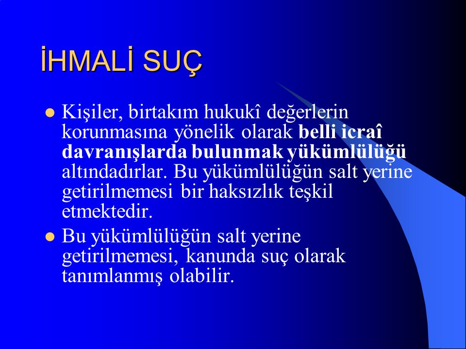 İHMALİ SUÇ