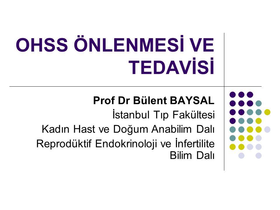 OHSS ÖNLENMESİ VE TEDAVİSİ
