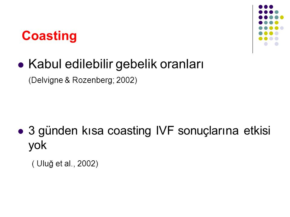 Coasting Kabul edilebilir gebelik oranları