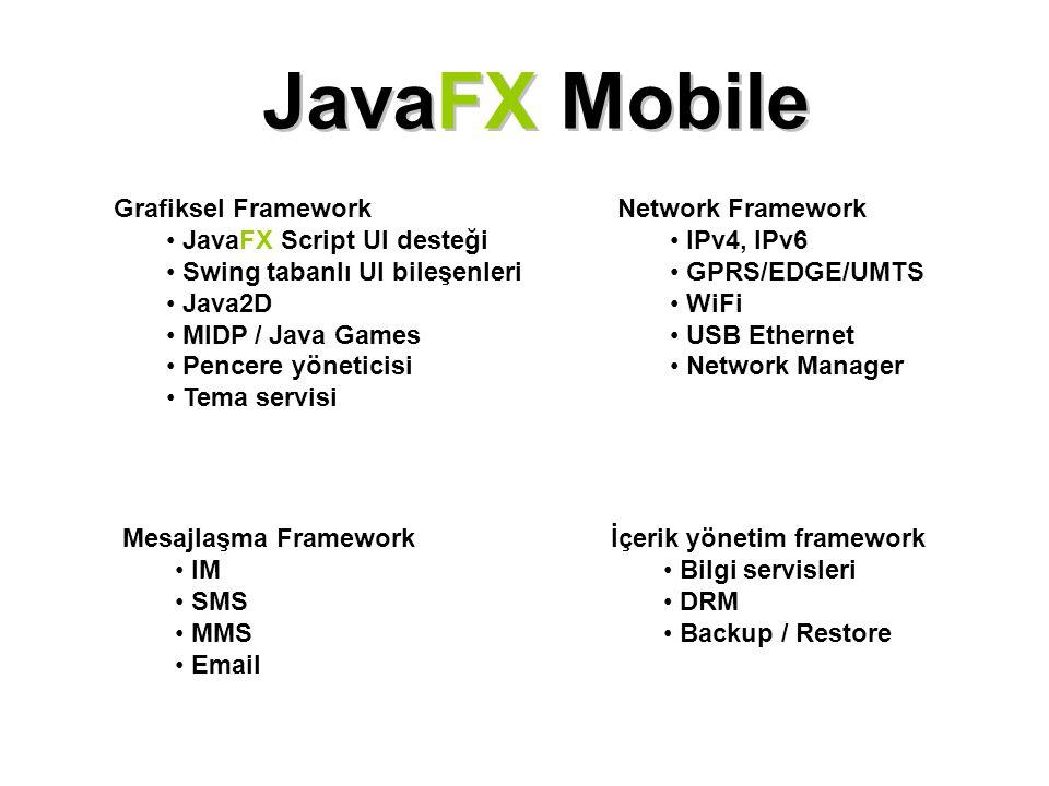 JavaFX Mobile Grafiksel Framework JavaFX Script UI desteği