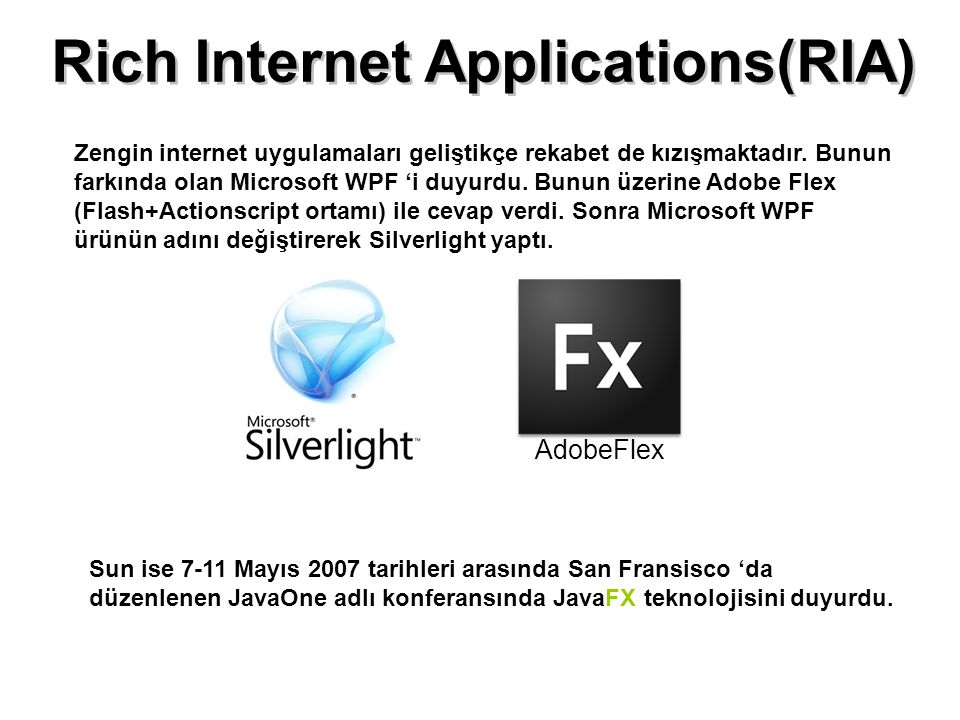 Rich Internet Applications(RIA)