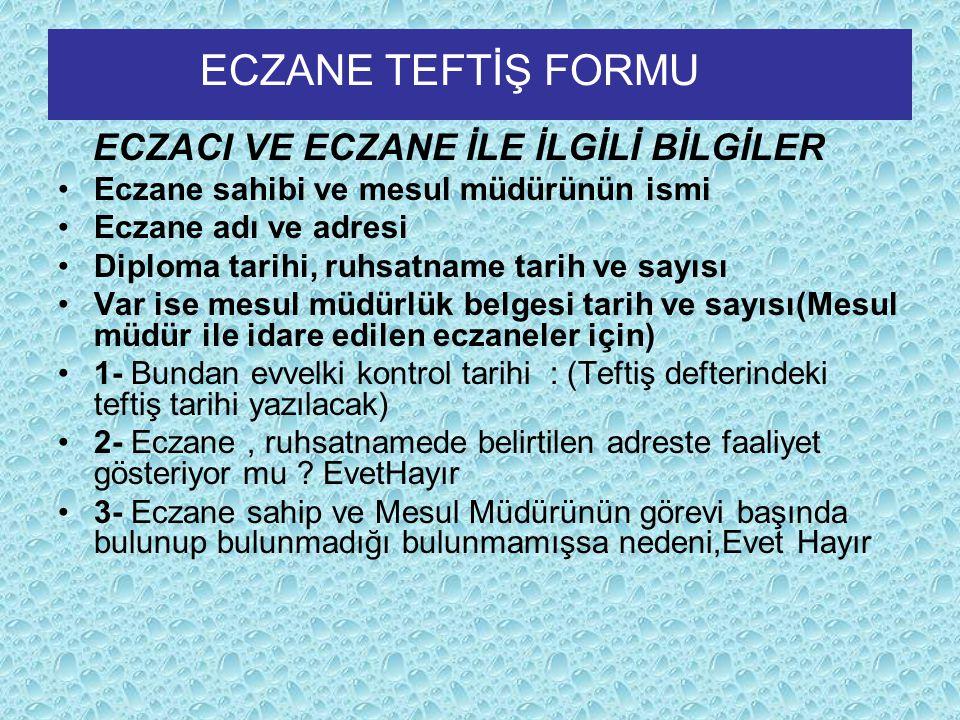 ECZANE TEFTİŞ FORMU ECZACI VE ECZANE İLE İLGİLİ BİLGİLER