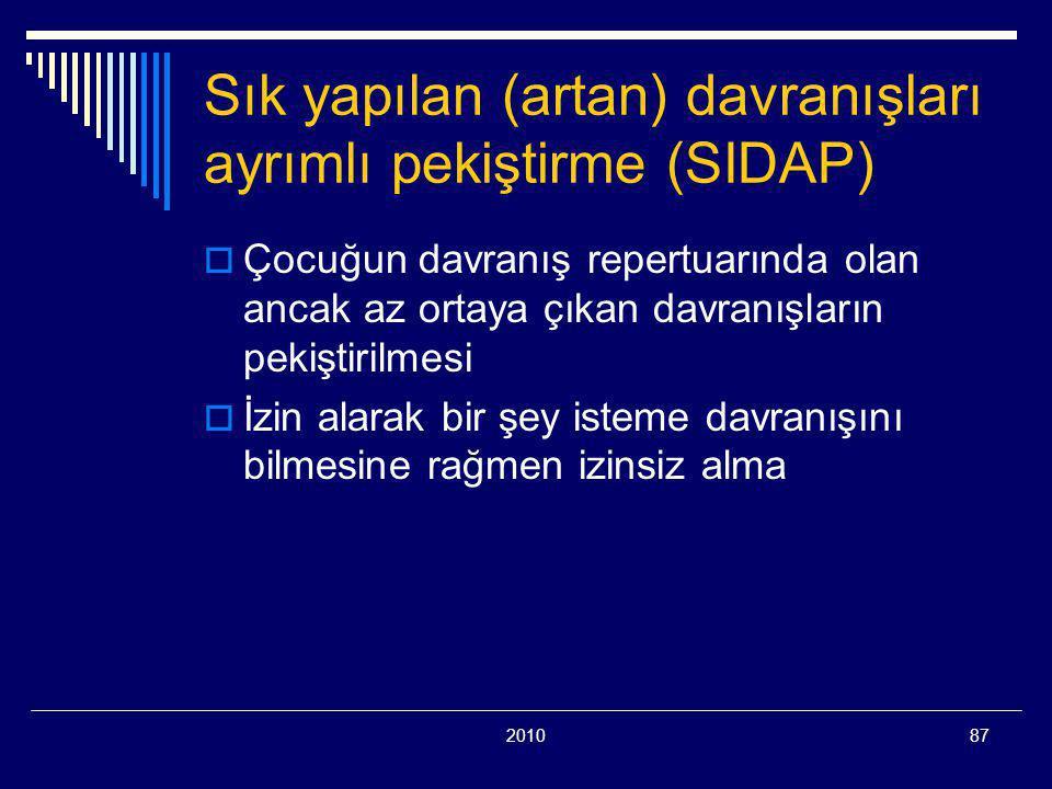 Sık yapılan (artan) davranışları ayrımlı pekiştirme (SIDAP)