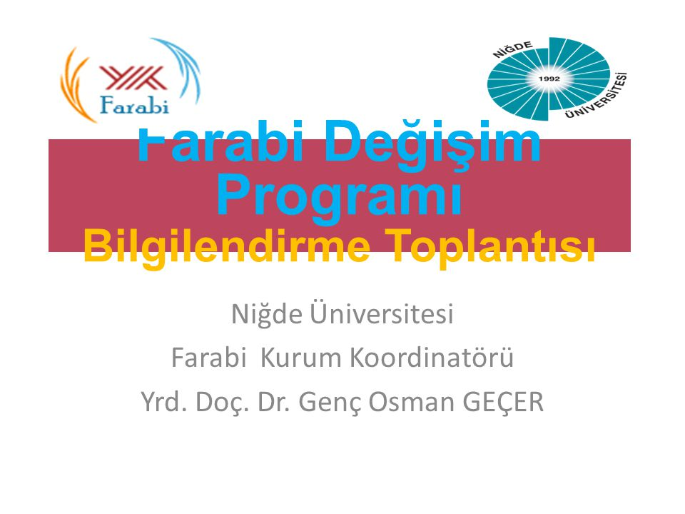 Farabi Değişim Programı Bilgilendirme Toplantısı