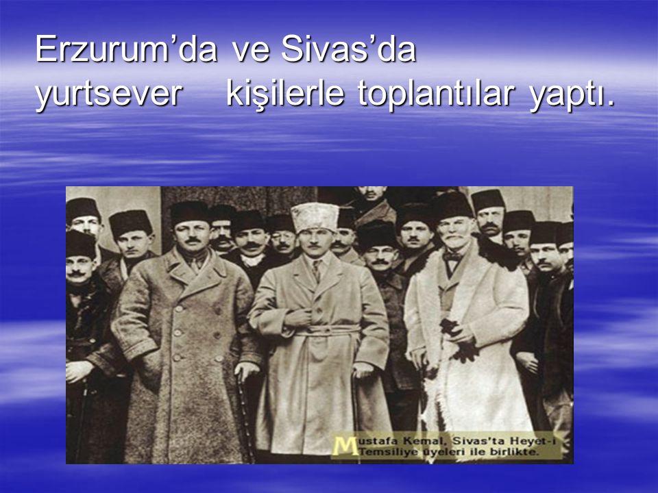 Erzurum'da ve Sivas'da