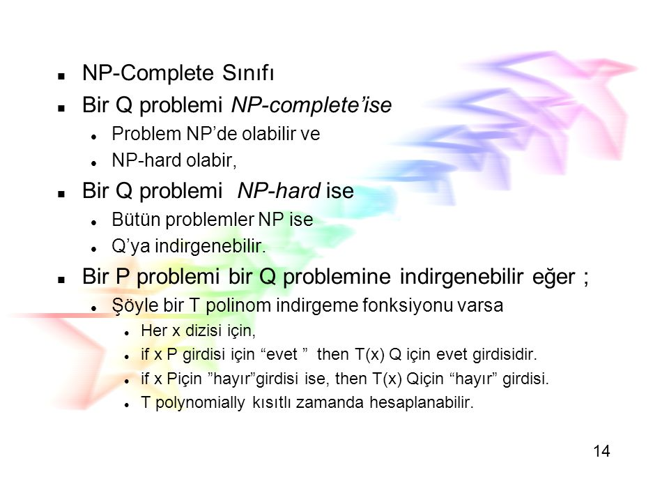 Bir Q problemi NP-complete'ise