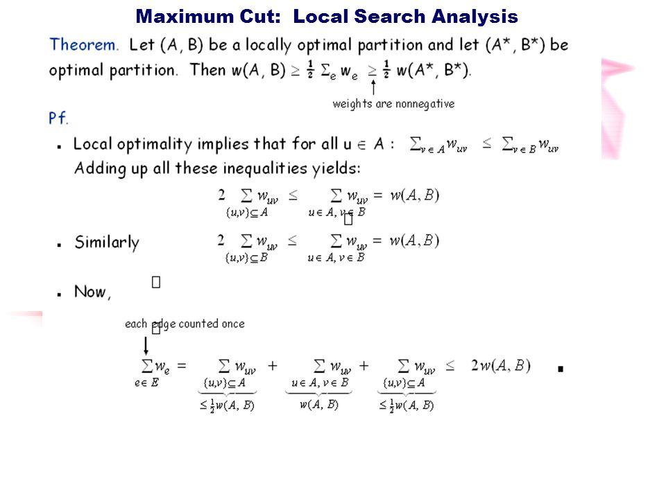 Maximum Cut: Local Search Analysis