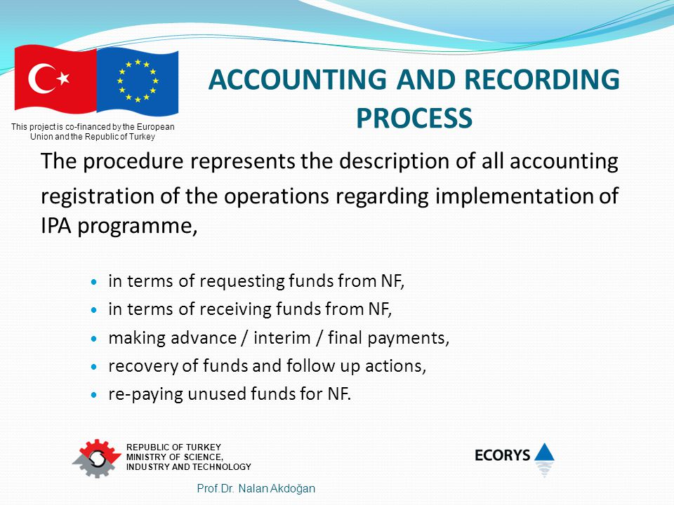 ACCOUNTING AND RECORDING PROCESS