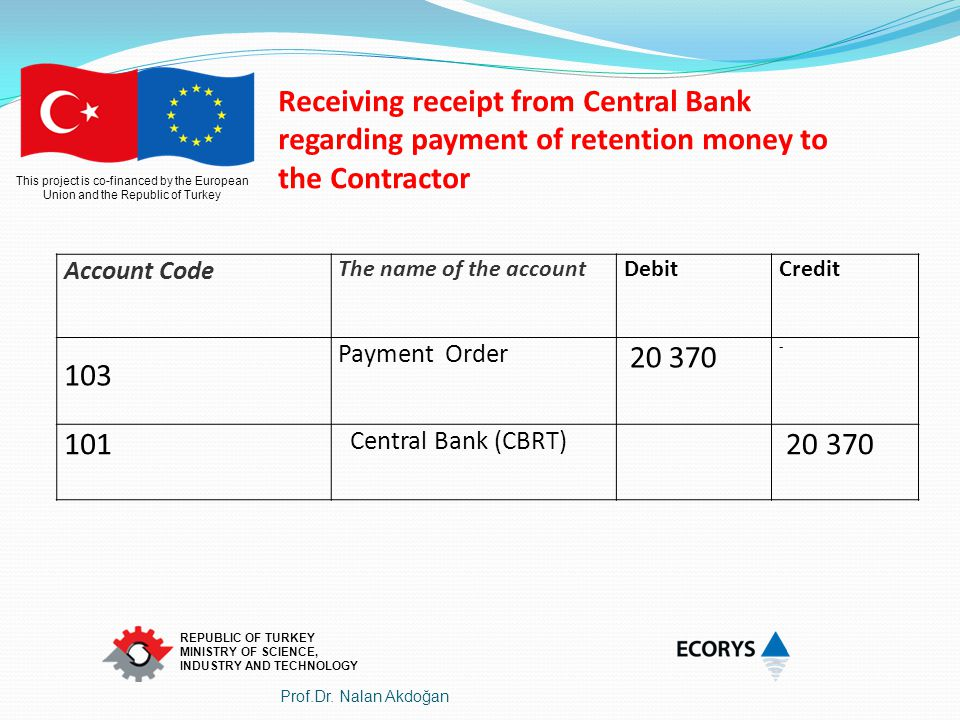 Receiving receipt from Central Bank regarding payment of retention money to the Contractor
