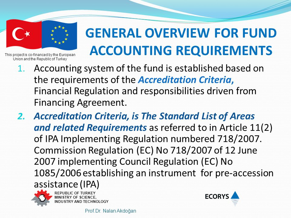 GENERAL OVERVIEW FOR FUND ACCOUNTING REQUIREMENTS