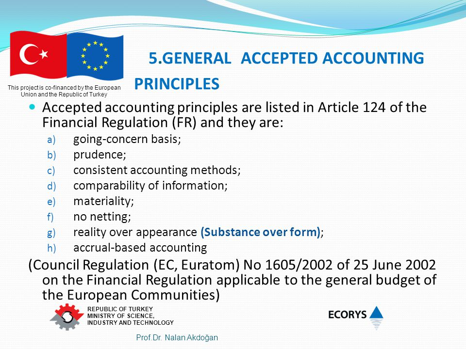 5.GENERAL ACCEPTED ACCOUNTING PRINCIPLES