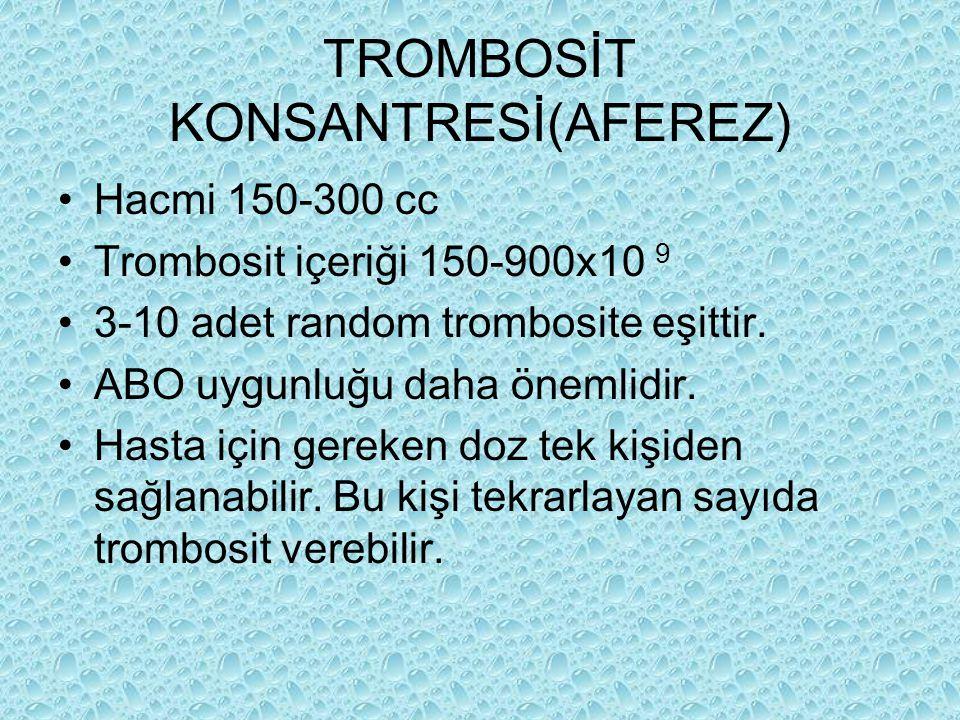 TROMBOSİT KONSANTRESİ(AFEREZ)