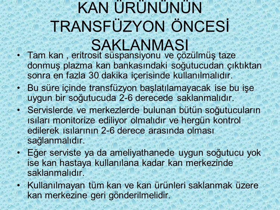 KAN ÜRÜNÜNÜN TRANSFÜZYON ÖNCESİ SAKLANMASI
