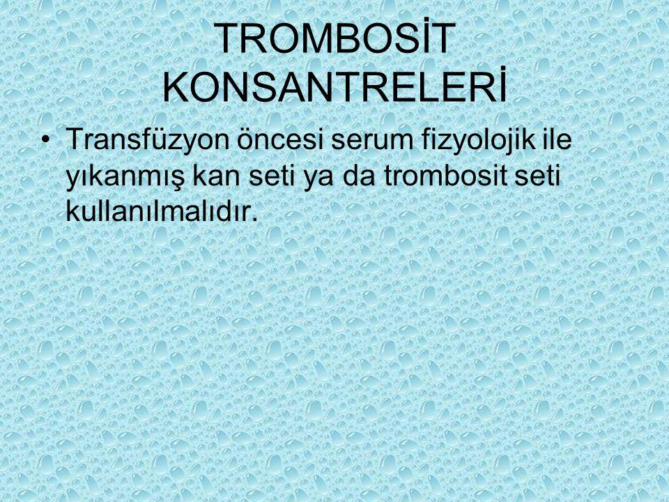 TROMBOSİT KONSANTRELERİ