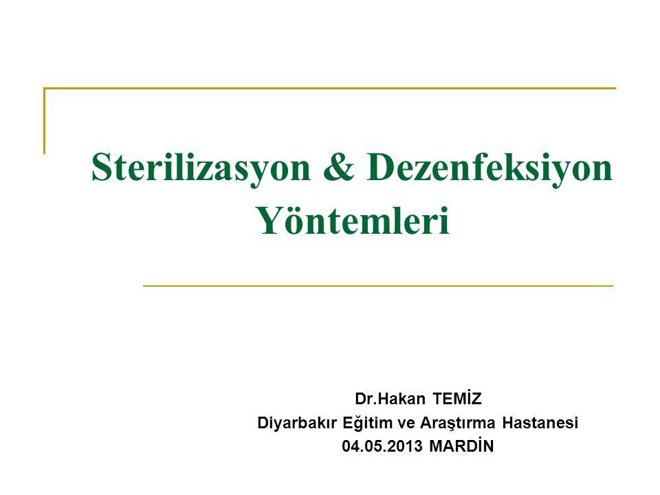 Sterilizasyon & Dezenfeksiyon Yöntemleri