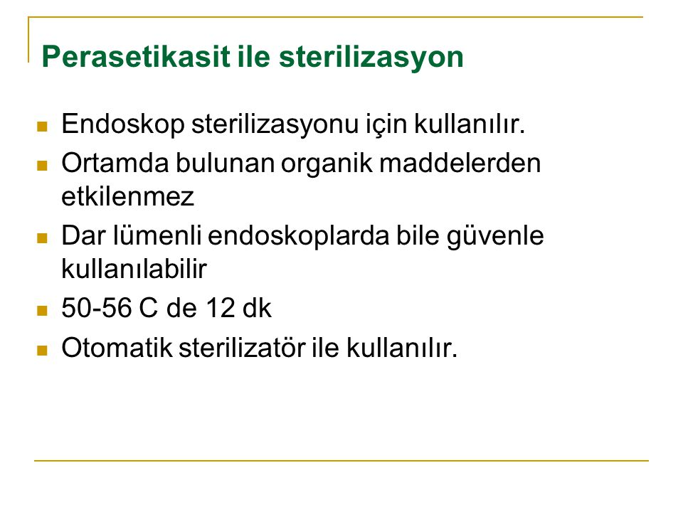 Perasetikasit ile sterilizasyon