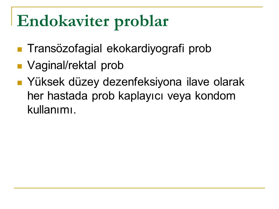 Endokaviter problar Transözofagial ekokardiyografi prob