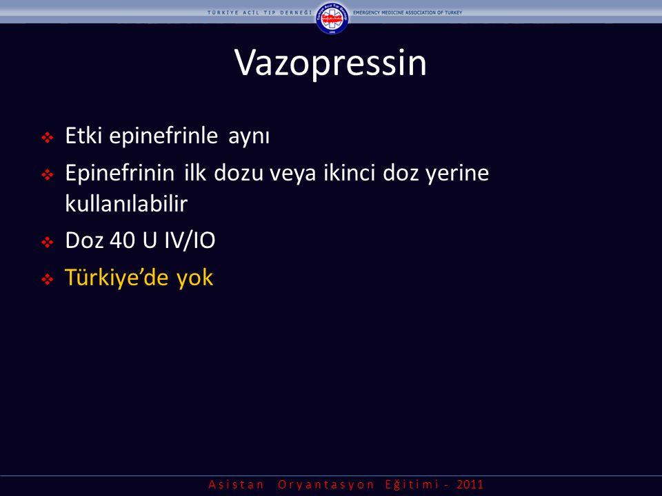 Vazopressin Etki epinefrinle aynı