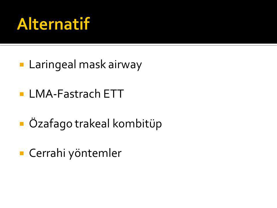 Alternatif Laringeal mask airway LMA-Fastrach ETT