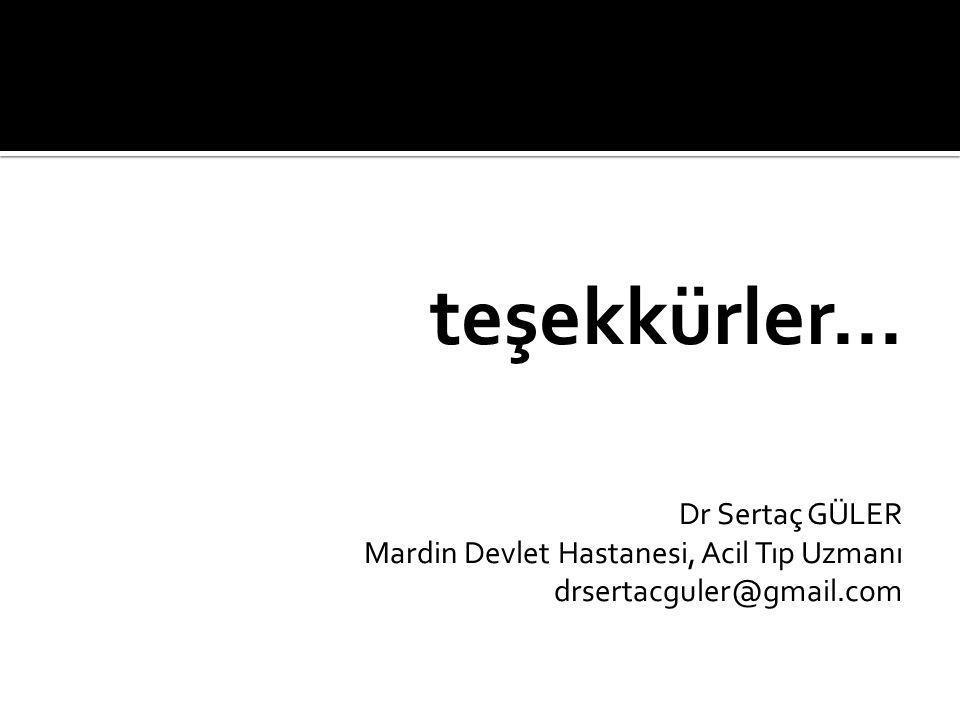teşekkürler... Dr Sertaç GÜLER