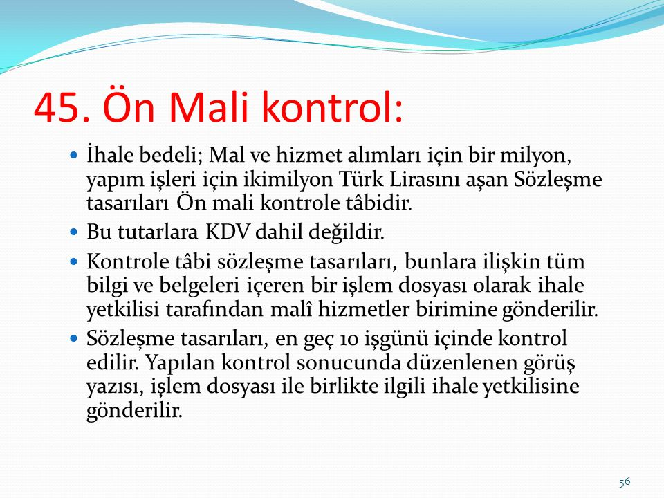 45. Ön Mali kontrol:
