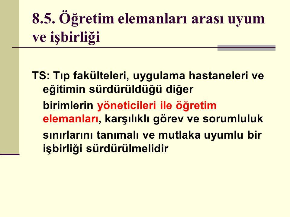 8.5. Öğretim elemanları arası uyum ve işbirliği