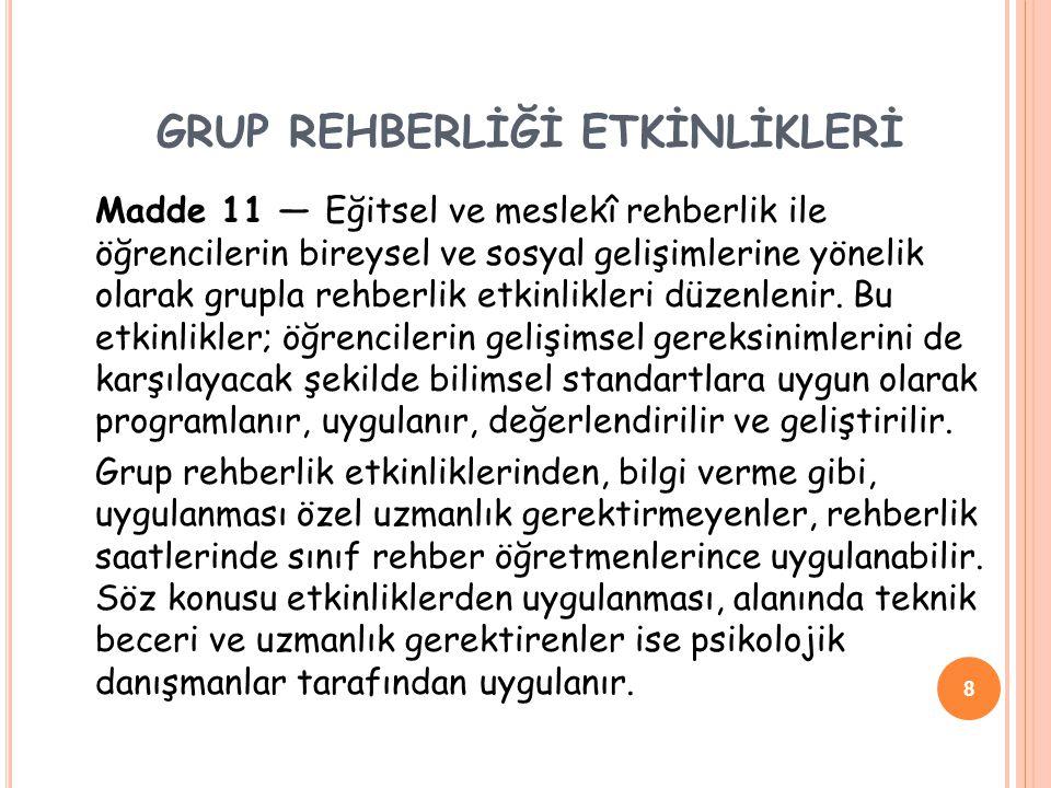 GRUP REHBERLİĞİ ETKİNLİKLERİ