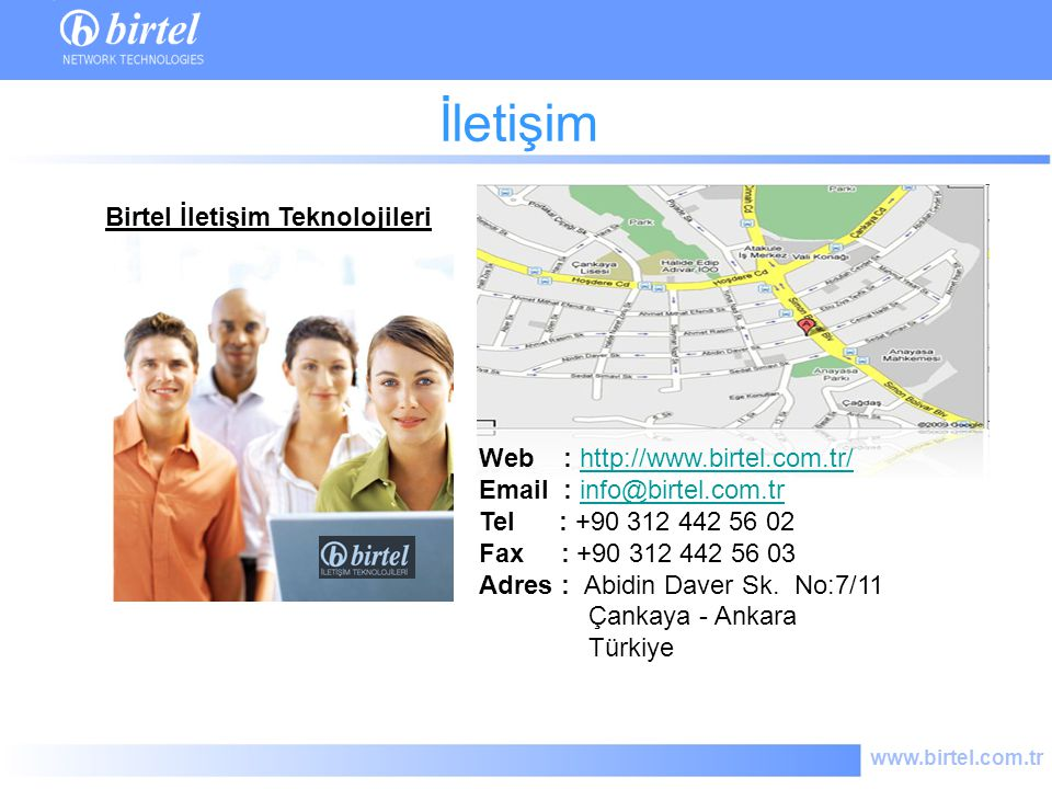 İletişim Birtel İletişim Teknolojileri Web : http://www.birtel.com.tr/