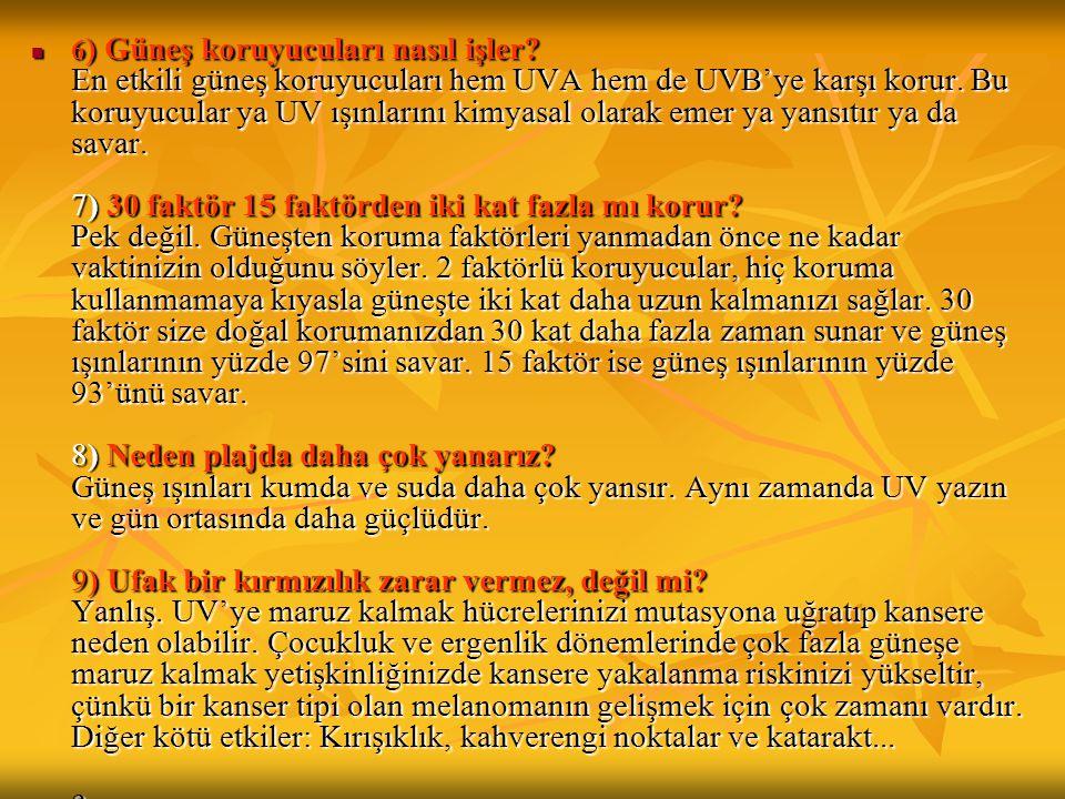 6) Güneş koruyucuları nasıl işler