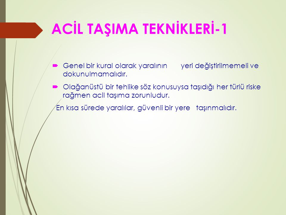ACİL TAŞIMA TEKNİKLERİ-1