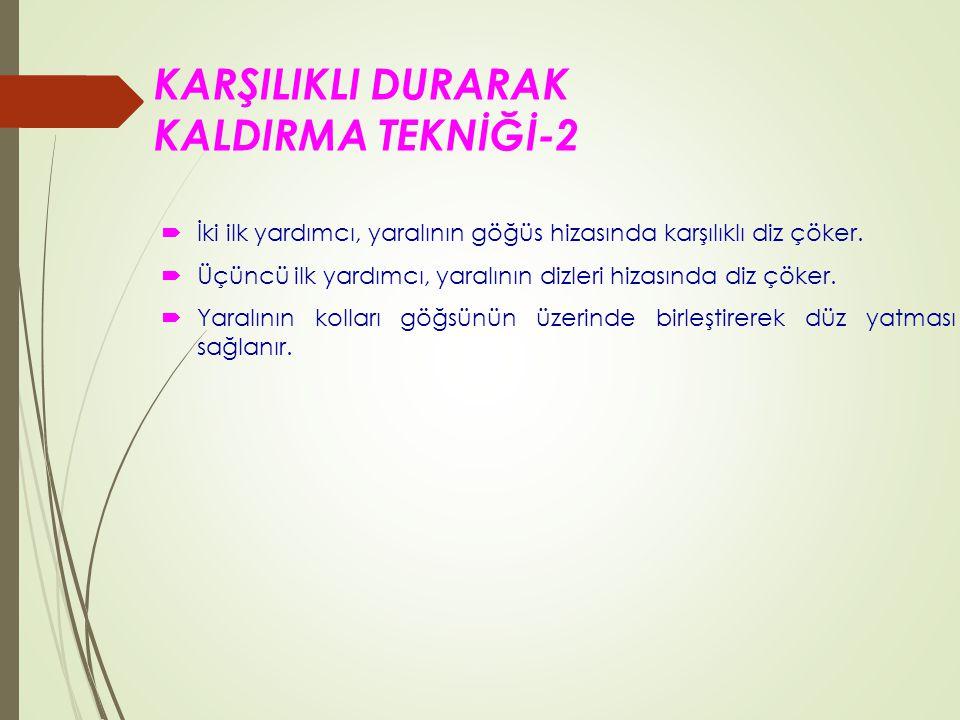 KARŞILIKLI DURARAK KALDIRMA TEKNİĞİ-2