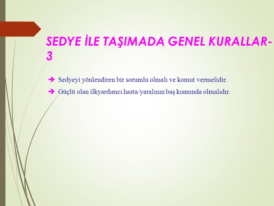 SEDYE İLE TAŞIMADA GENEL KURALLAR-3