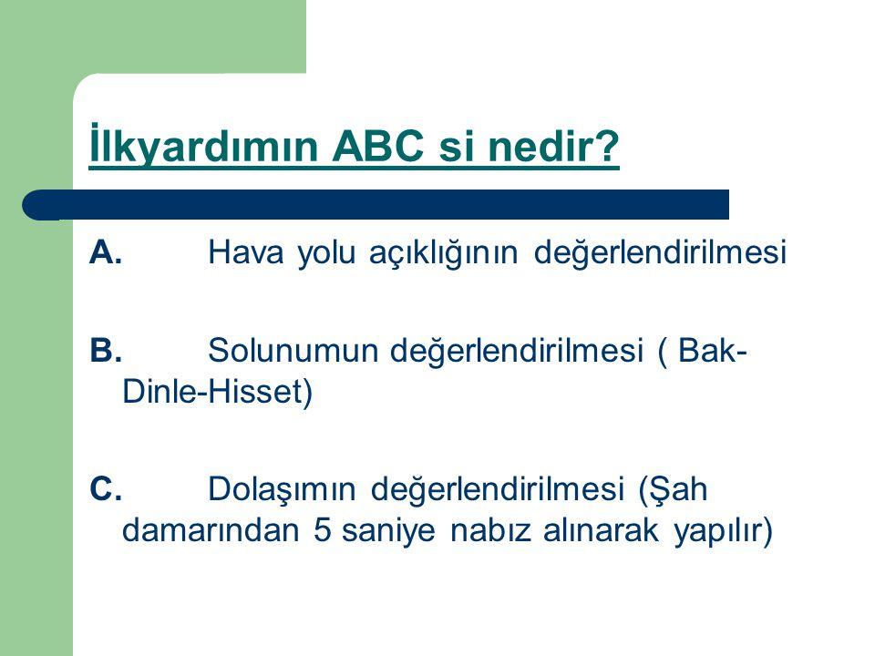 İlkyardımın ABC si nedir
