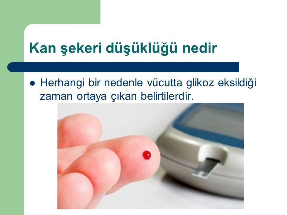 Kan şekeri düşüklüğü nedir