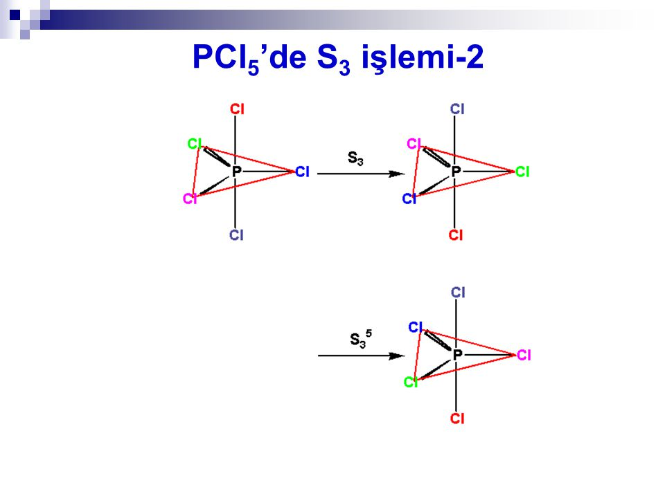 PCl5'de S3 işlemi-2