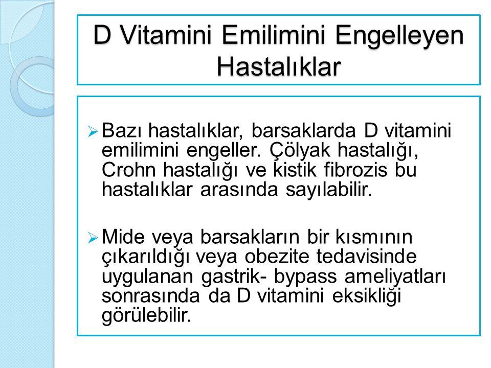 D Vitamini Emilimini Engelleyen Hastalıklar
