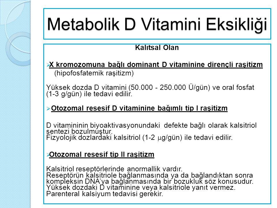 Metabolik D Vitamini Eksikliği