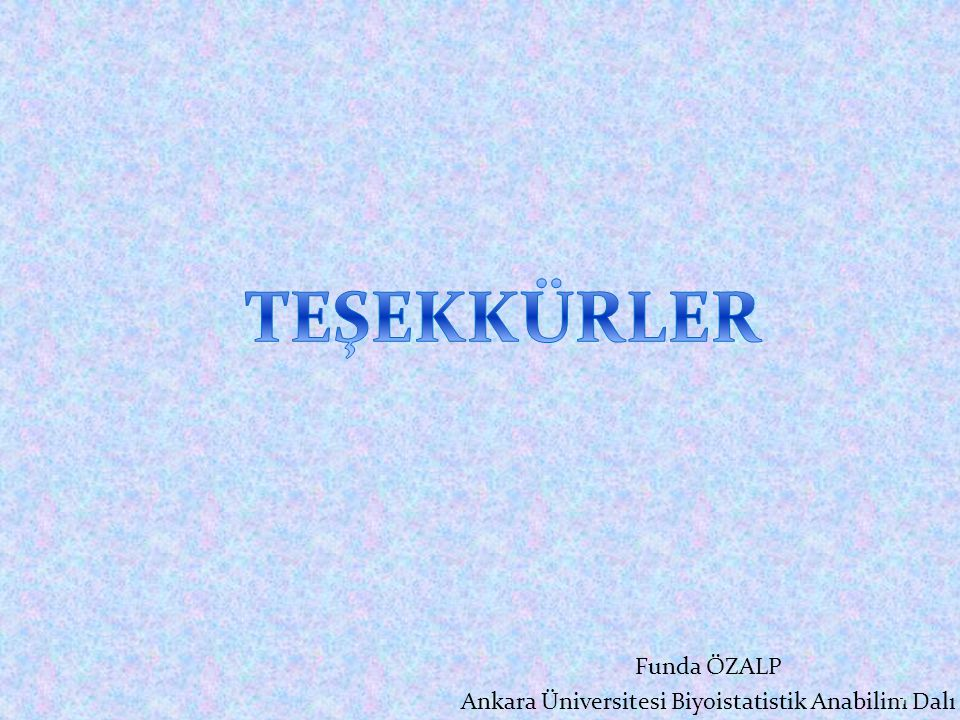 Ankara Üniversitesi Biyoistatistik Anabilim Dalı