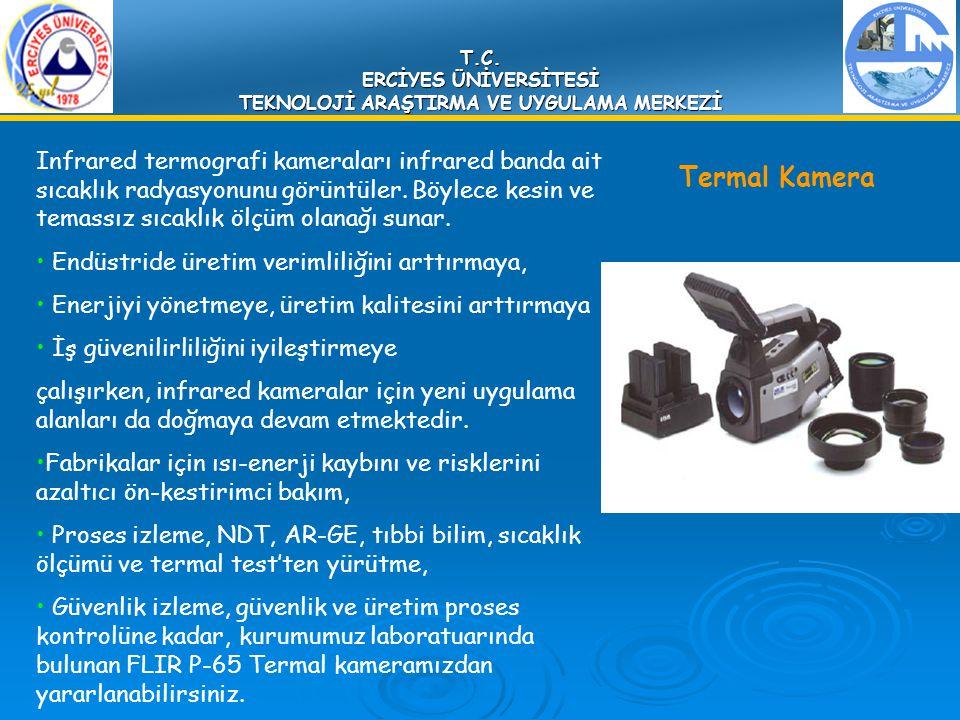 T.C. ERCİYES ÜNİVERSİTESİ TEKNOLOJİ ARAŞTIRMA VE UYGULAMA MERKEZİ