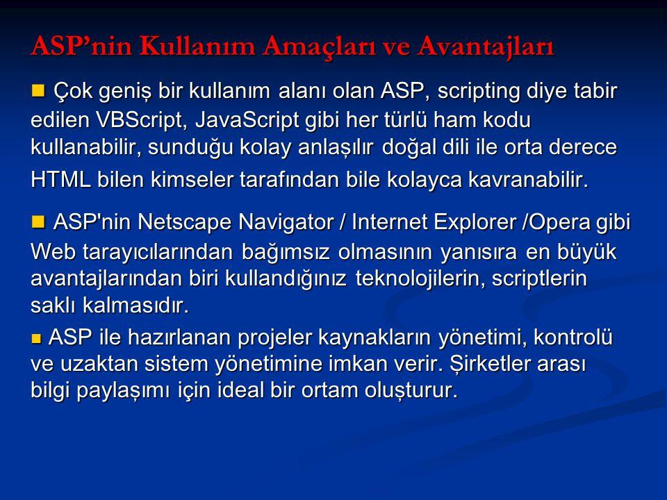 ASP'nin Kullanım Amaçları ve Avantajları