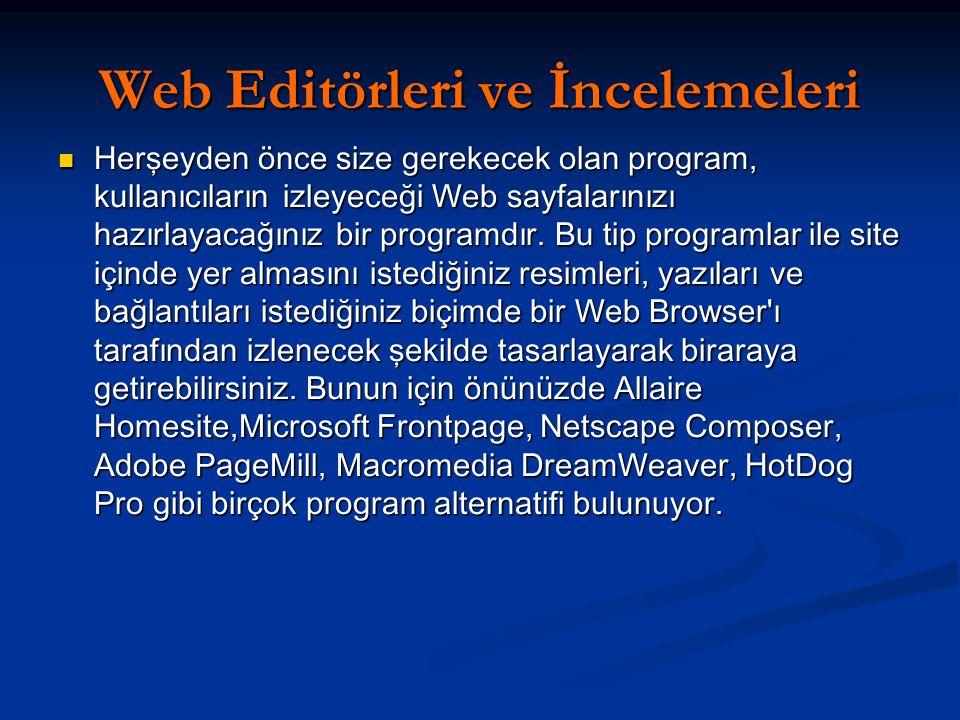 Web Editörleri ve İncelemeleri