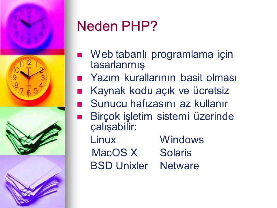 Neden PHP Web tabanlı programlama için tasarlanmış