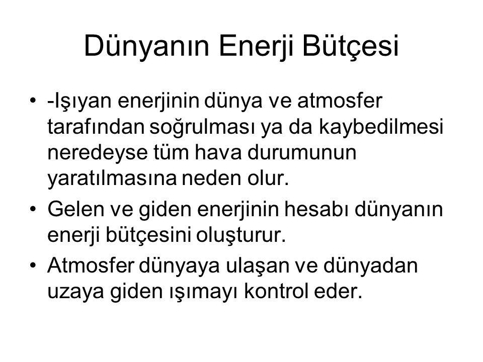 Dünyanın Enerji Bütçesi